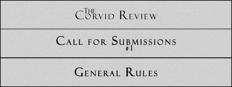 The Corvid Review - Call for Submissions (1) - General Rules