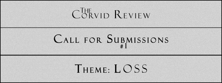 The Corvid Review - Call for Submissions (3) - Theme