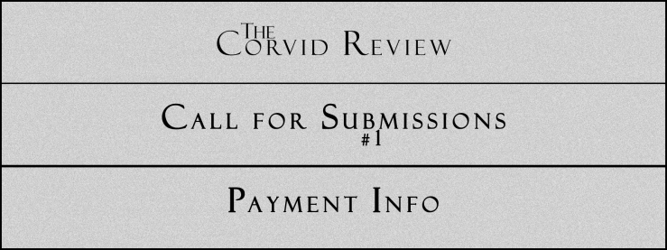 The Corvid Review - Call for Submissions (5) - Payment Info
