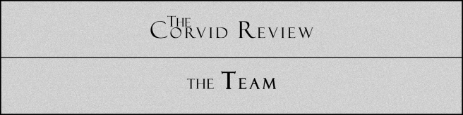 The Corvid Review - Call for Submissions (6) - The Team