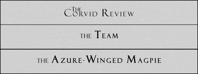 The Corvid Review - Call for Submissions (8) - The Azure-Winged Magpie