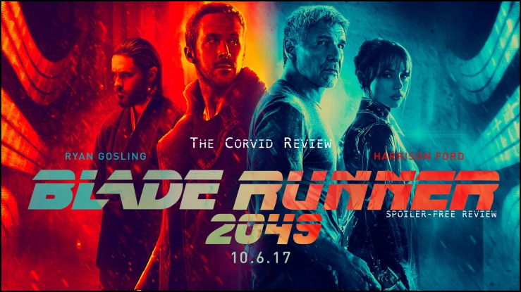 The Corvid Review - Blade Runner 2049