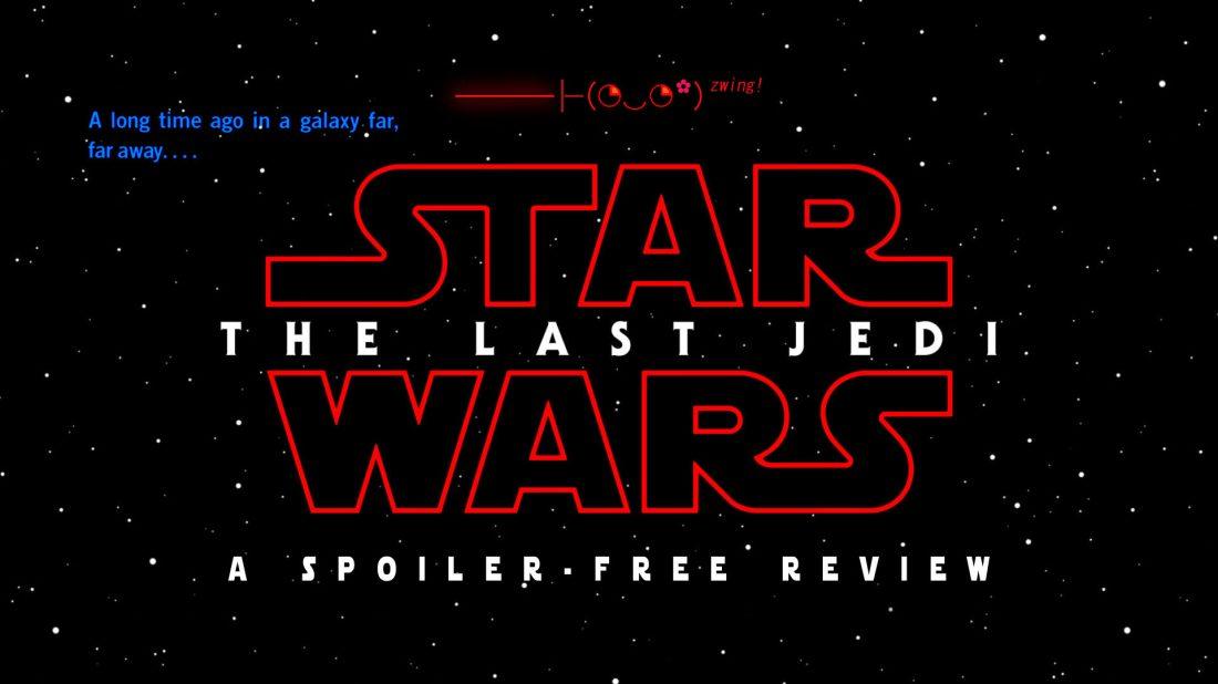 The Corvid Review - The Last Jedi