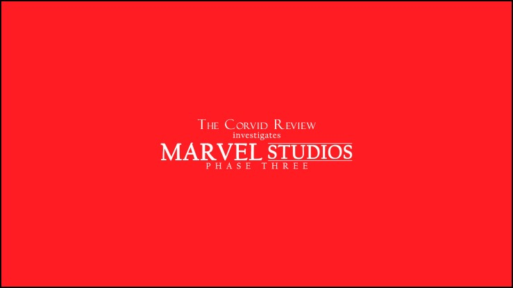 The Corvid Review Marvel Cinematic Universe Investigation Review 3