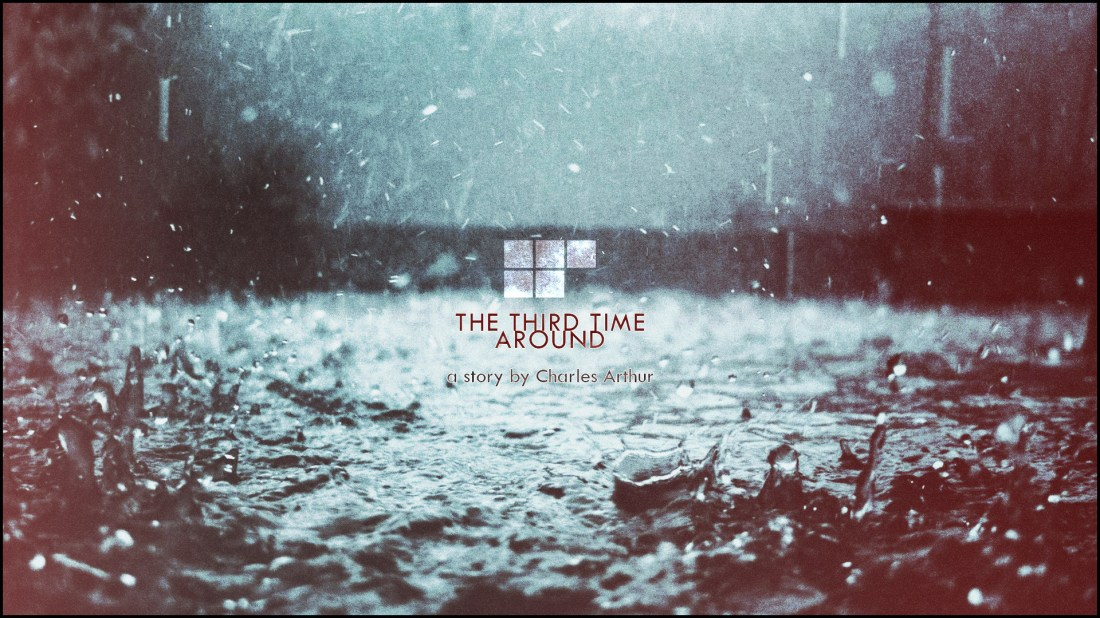 The Corvid Review TWCSata Charles Arthur The Third Time Around Cover