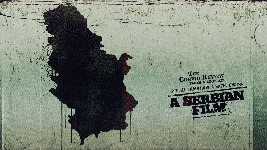 The Corvid Review - A Serbian Film 2010