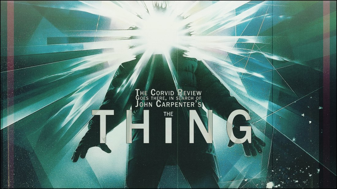 The Corvid Review - The Thing 1982