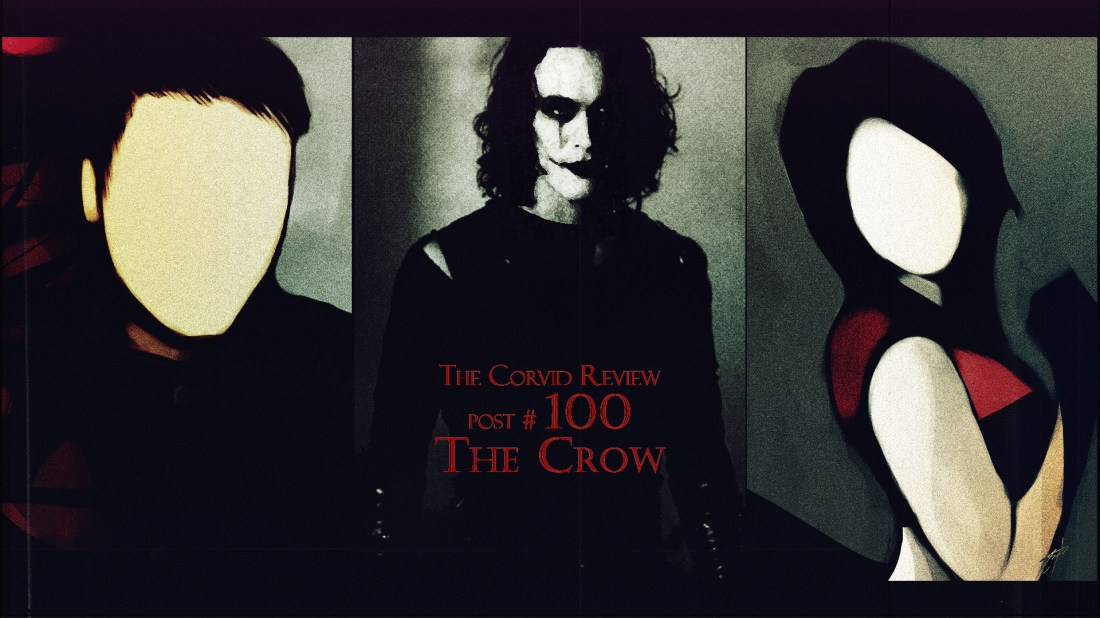 The Corvid Review - The Crow - post no-100 - 24 years - S4CH57r