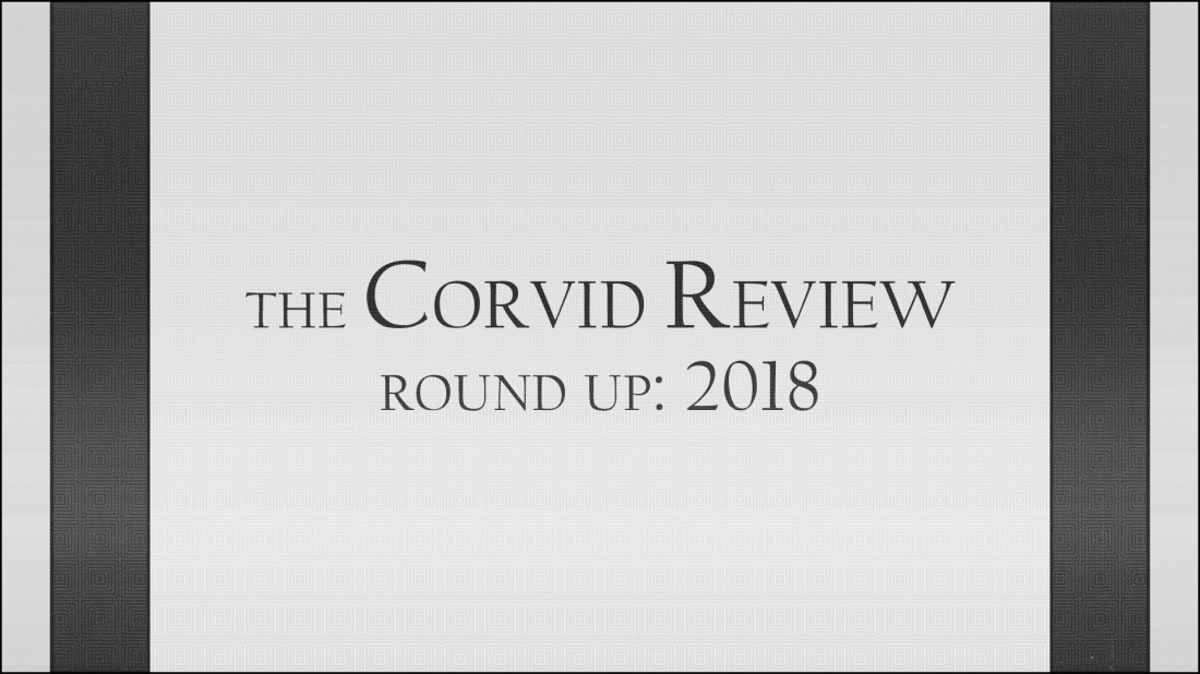 The Corvid Review - Round Up 2018 - JDTL4mz