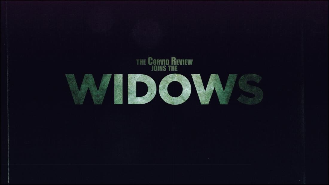 The Corvid Review - Widows - sVUzZEb