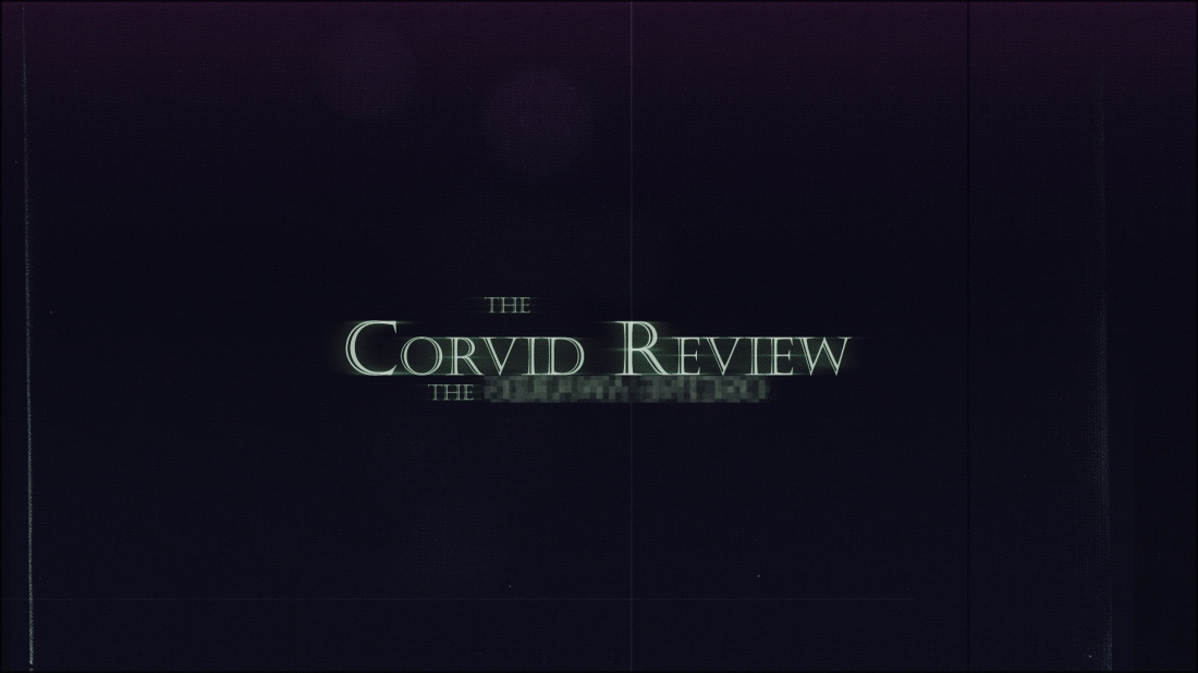 The Corvid Review - Super Secret Project 2019 - vbR66VG