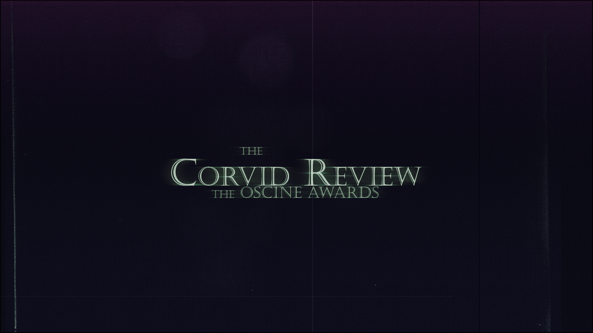 The Corvid Review - The Oscine Awards 2019 - eYEfDwq