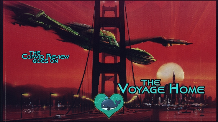 the corvid review - star trek month star trek the voyage home - e8i3qf7