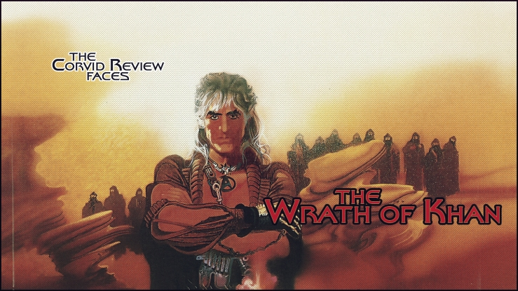 the corvid review - star trek month star trek the wrath of khan - zmifqfh