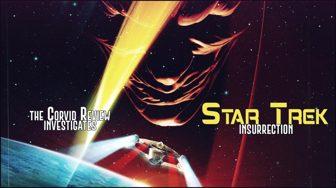 The Corvid Review - Star Trek Month Star Trek Insurrection - 3ZITcwC