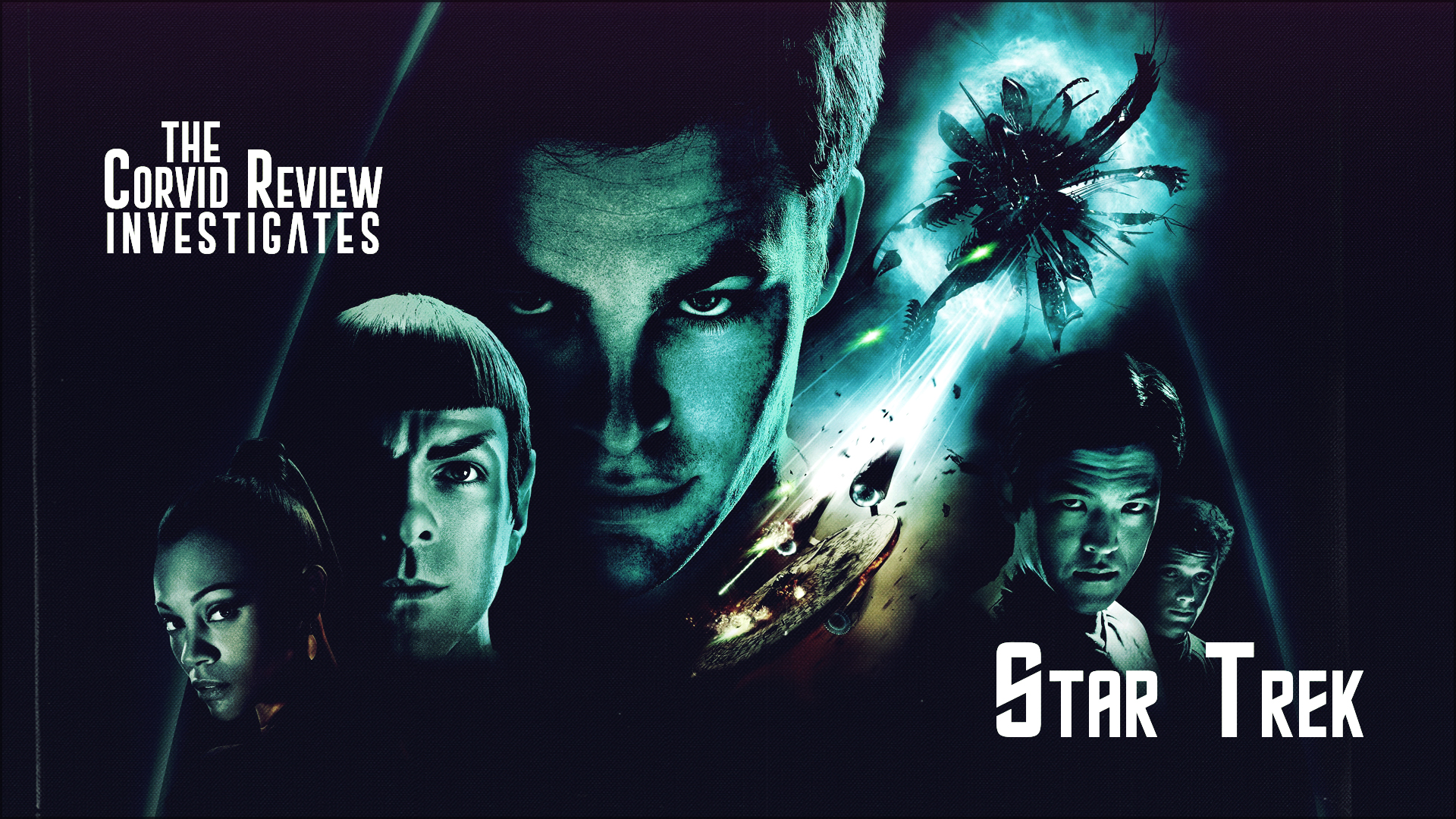 The Corvid Review - Star Trek Month Star Trek 2009 - LdV1uVH