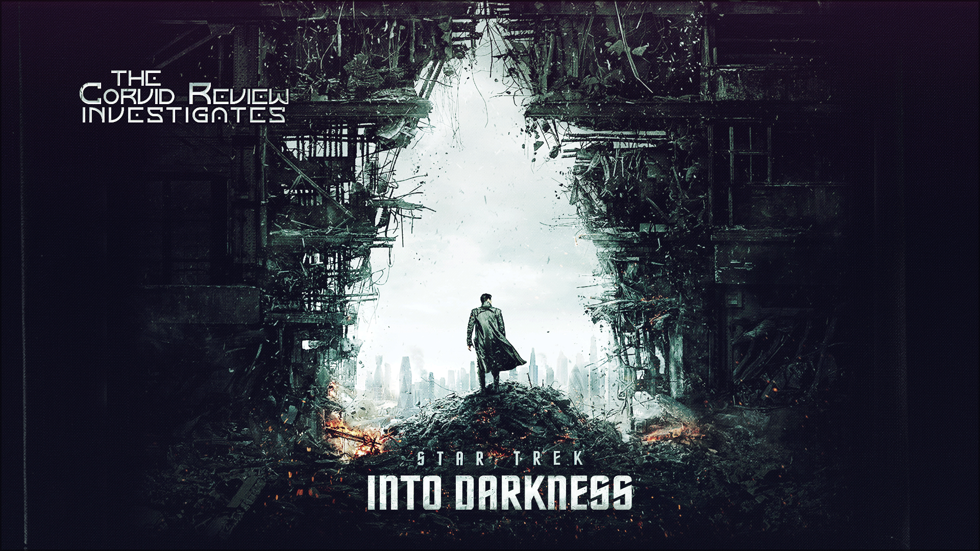"""Savagery: Star Trek Into Darkness [2013]; You, You Couldn't be Expected to Break a """"Rule""""… How Could You be Expected to Break New Ground?"""