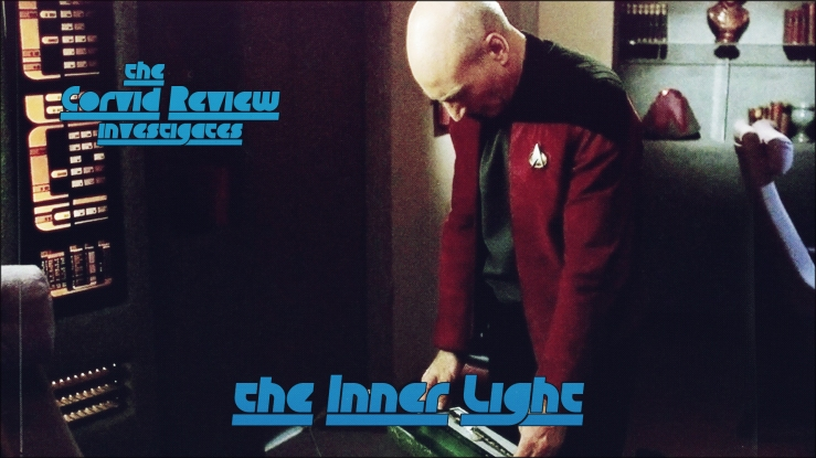 The Corvid Review - Star Trek Month - The Inner Light - scPynWi