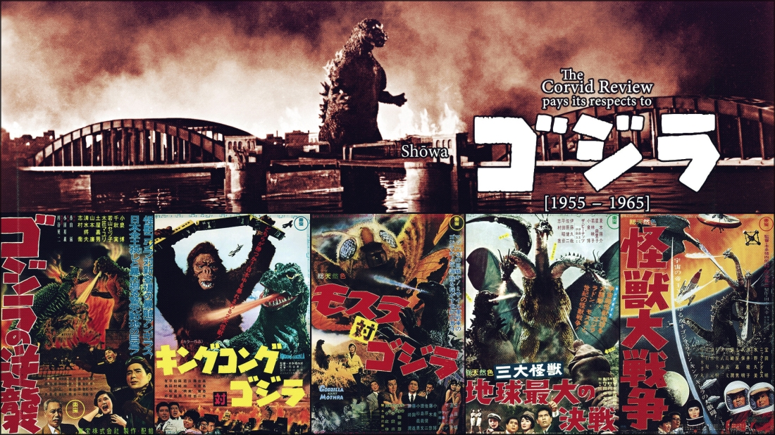 The Corvid Review - Godzilla Month - Shōwa Gojira 1955 - 1965 - exwkaBX