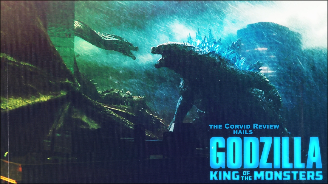 The Corvid Review - Godzilla Month - Godzilla King of the Monsters - KotM - h1yPVE9