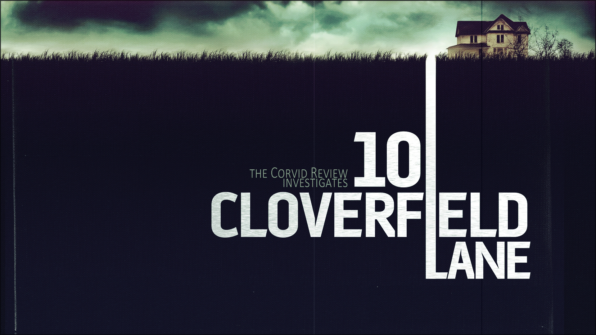 Review: 10 Cloverfield Lane [2016]; Ruination, Viewed Through a Cellar Door