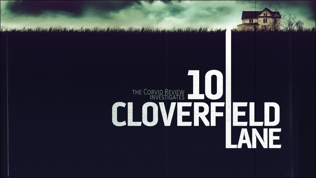 The Corvid Review - 10 Cloverfield Lane - PENZboz